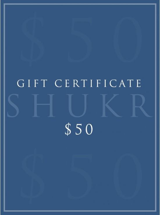 SHUKR $50 E-Gift Certificate