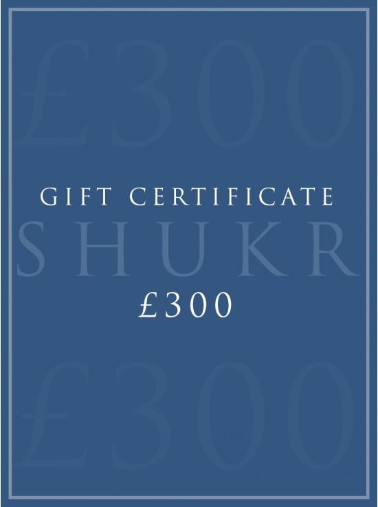 SHUKR £300 E-Gift Certificate