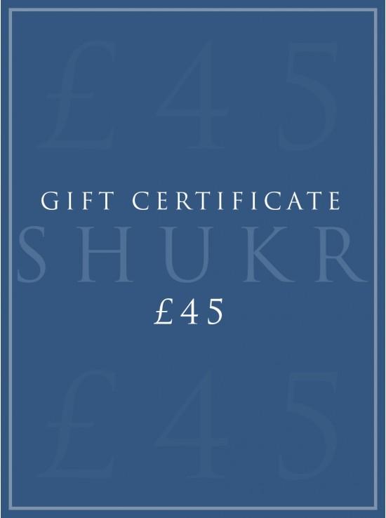 SHUKR £45 E-Gift Certificate