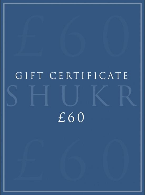 SHUKR £60 E-Gift Certificate