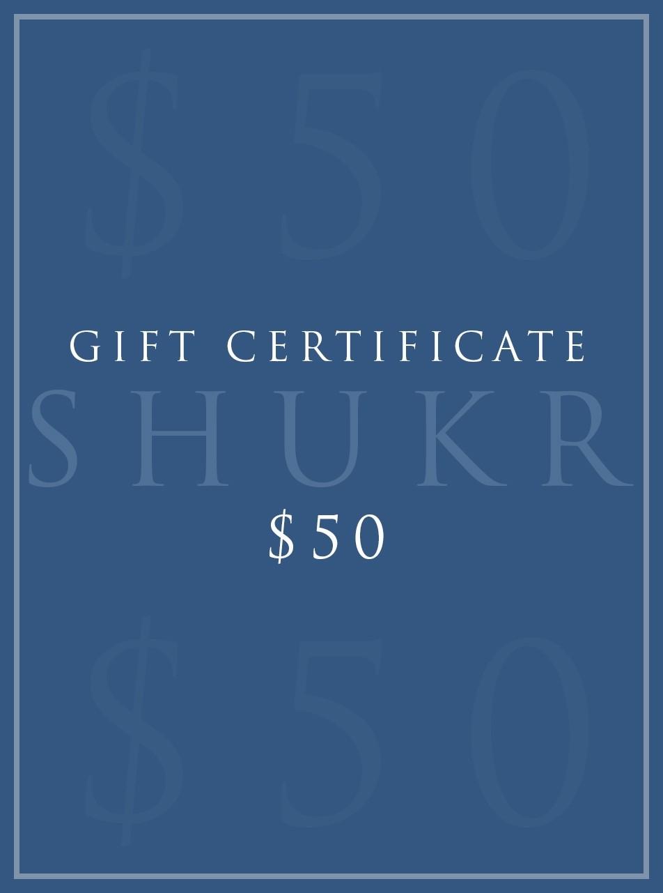 Shukr 50 E Gift Certificate Shukr E Gift Certificates Women