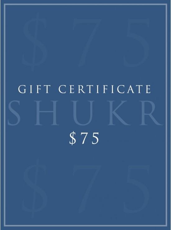 SHUKR $75 E-Gift Certificate